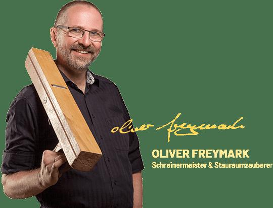 Oliver Freymark - Schreinermeister - Stauraumzauberer Freiburg